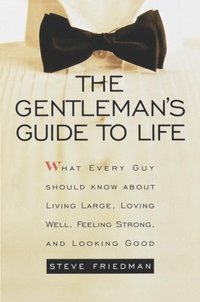 Gentleman's Guide to Life (h�ftad)