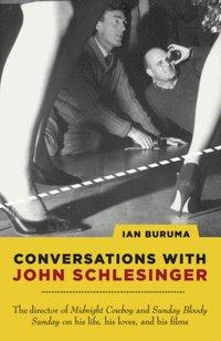 Conversations with John Schlesinger (e-bok)