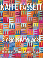 Glorious Patchwork: More Than 25 Glorious Quilt Designs (inbunden)