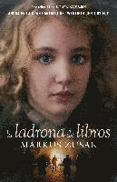 La Ladrona de Libros = The Book Thief (inbunden)