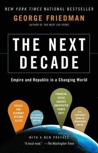 The Next Decade (h�ftad)