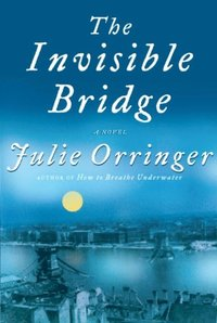 Invisible Bridge (h�ftad)