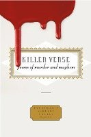 Killer Verse: Poems of Murder and Mayhem (inbunden)