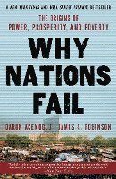 Why Nations Fail: The Origins of Power, Prosperity, and Poverty (h�ftad)