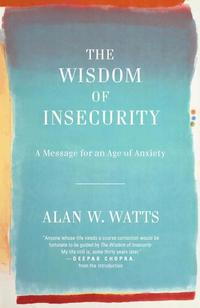 The Wisdom of Insecurity (h�ftad)