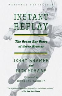 Instant Replay: The Green Bay Diary of Jerry Kramer (h�ftad)