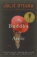 The Buddha in the Attic (h�ftad)