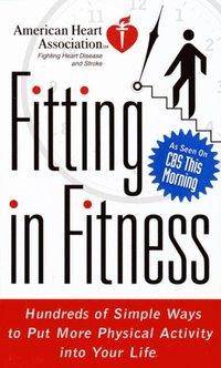 American Heart Association Fitting in Fitness (e-bok)