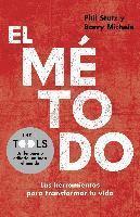 El Metodo: Las Herramientas Para Transformar Tu Vida (inbunden)