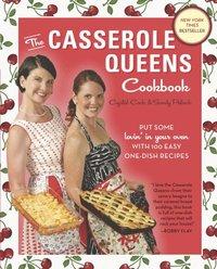 Casserole Queens Cookbook - Crystal Cook, Sandy Pollock - E-bok ...