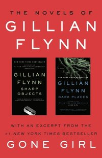 Novels of Gillian Flynn (ljudbok)