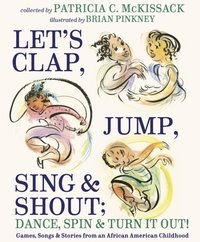 Let's Clap, Jump, Sing  Dance, Spin & Turn It Out!