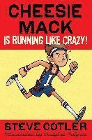 Cheesie Mack Is Running Like Crazy! (inbunden)