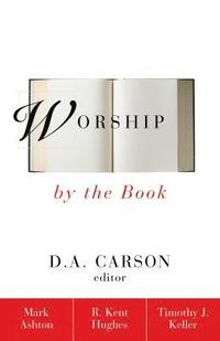 Worship by the Book (e-bok)