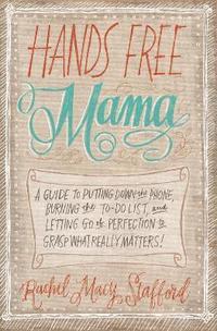 Hands Free Mama (h�ftad)
