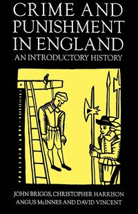 Crime and Punishment in England (h�ftad)