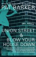 Union Street &; Blow Your House Down