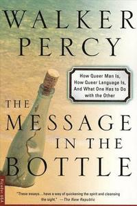 The Message in the Bottle: How Queer Man Is, How Queer Language Is, and What One Has to Do with the Other