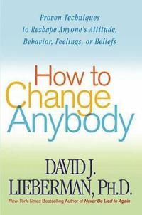 How To Change Anybody (h�ftad)
