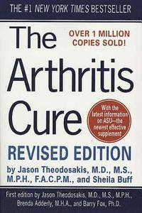 The Arthritis Cure: The Medical Miracle That Can Halt, Reverse, and May Even Cure Osteoarthritis (inbunden)