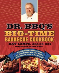 Dr. Bbq's Big-Time Barbeque Cookbook (h�ftad)