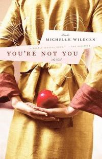 You're Not You (h�ftad)