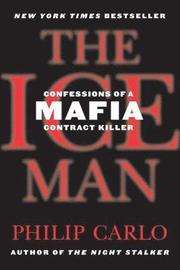 The Ice Man: Confessions of a Mafia Contract Killer (h�ftad)