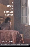 A Room on Lorelei Street (h�ftad)