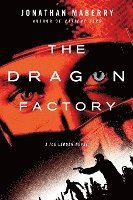 The Dragon Factory (h�ftad)