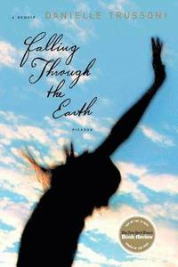 Falling Through the Earth: A Memoir (kartonnage)