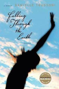 Falling Through the Earth: A Memoir (kartonnage)