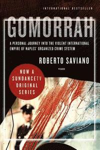 Gomorrah: A Personal Journey Into the Violent International Empire of Naples' Organized Crime System (pocket)