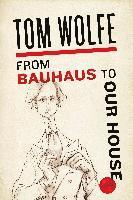 From Bauhaus to Our House (h�ftad)