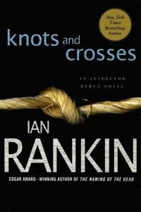 Knots and Crosses (inbunden)