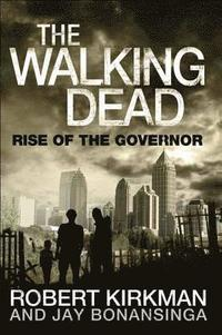 The Walking Dead: Rise of the Governor (h�ftad)