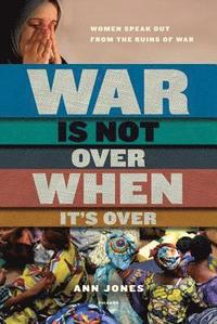 War is Not Over When it's Over (h�ftad)