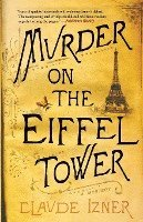 Murder on the Eiffel Tower (inbunden)