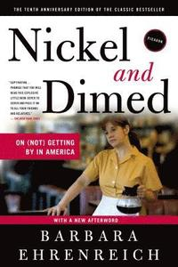 Nickel and Dimed: On (Not) Getting by in America (pocket)