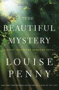 The Beautiful Mystery: A Chief Inspector Gamache Novel (h�ftad)
