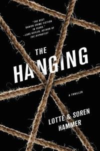 The Hanging: A Thriller (inbunden)