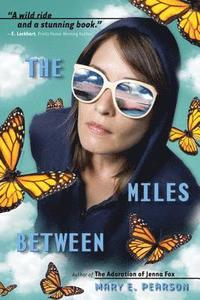 The Miles Between (h�ftad)