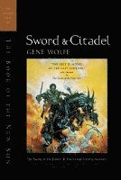 Sword and Citadel: The Second Half of the Book of the New Sun (h�ftad)