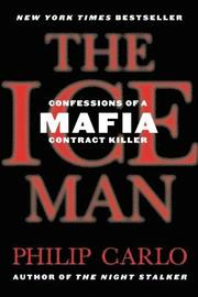 The Ice Man: Confessions of a Mafia Contract Killer (pocket)