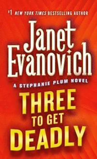 Three to Get Deadly (h�ftad)