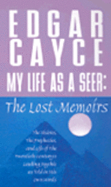 My Life As A Seer: The Lost Me (h�ftad)