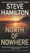 North of Nowhere: An Alex McKnight Novel (pocket)