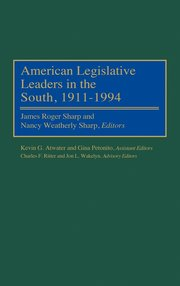 American Legislative Leaders in the South, 1911-1994 (inbunden)
