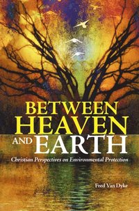 Christian Actions on Environment Preservation and Restoration