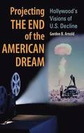 Projecting the End of the American Dream