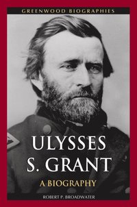 a biography and life work of ulysses s grant an american civil war hero The world of ulysses s grant  a close analysis of his life and work,  civil war command harry s laver biography of julia dent grant.